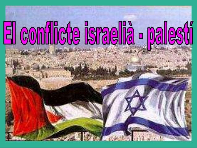 CISJORDANIA GAZA  Israel i palestina estan situats a l'Orient Mitjà. • Palestina. Està composta per Gaza i Cisjordania. •I...