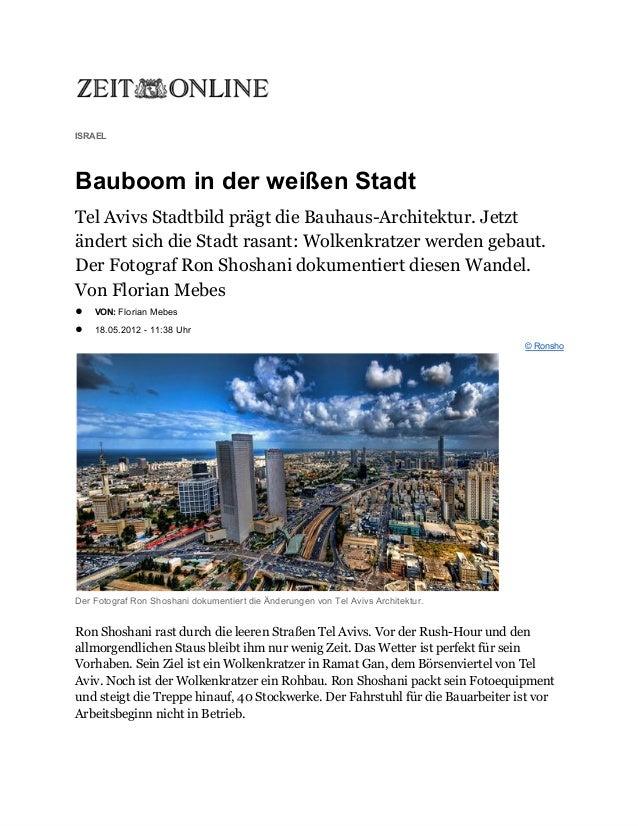 ISRAELBauboominderweißenStadtTel Avivs Stadtbild prägt die Bauhaus-Architektur. Jetztändert sich die Stadt rasant: Wol...