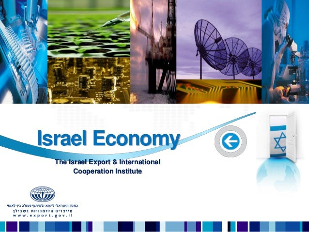 Israel Economy The Israel Export & International Cooperation Institute