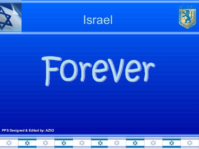Israel  PPS Designed & Edited by: AZV2  Don't Click