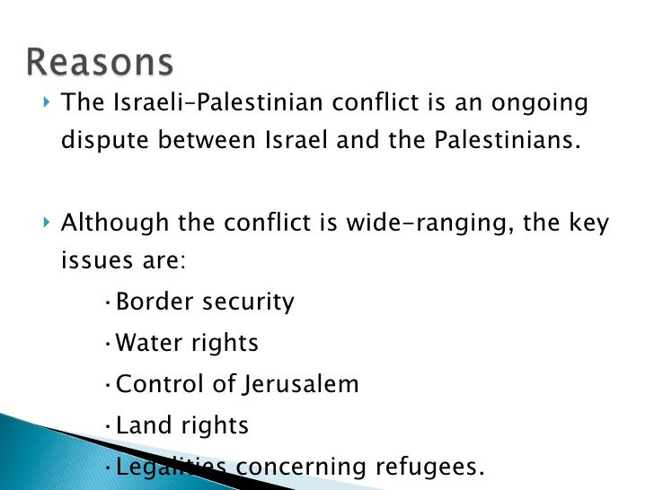 palestinian and israeli conflict essay An issue as complicated, sensitive, and controversial as the palestinian – israeli conflict is not one that can be resolved with a simple solution.