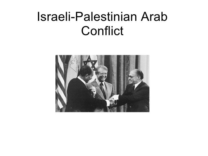 Arab-Israeli Conflict Summary and Brief History