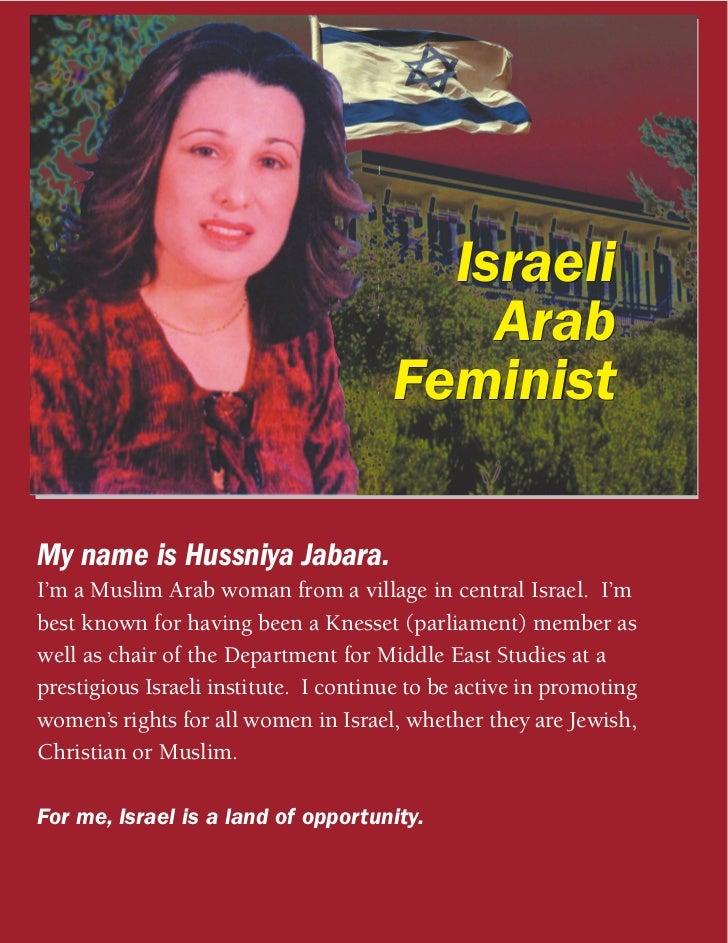 Israeli                                           Arab                                       FeministMy name is Hussniya J...