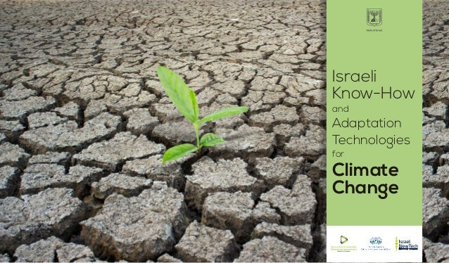 Israeli Know How and Adaptation Technologies for Climate Change