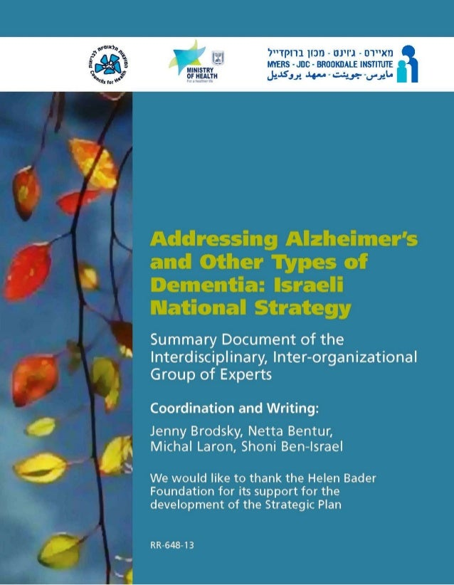 Addressing Alzheimer's and other Types of Dementia: Israeli National Strategy Summary Document of the Interdisciplinary, I...