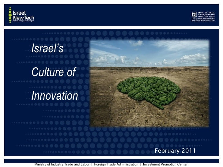 Israel's  Culture of  Innovation February 2011