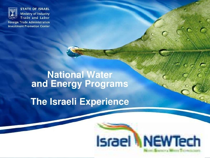 STATE OF ISRAEL Ministry of Industry Trade and Labor  |  Foreign Trade Administration  |  Investment Promotion Center <br ...