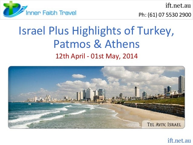 Israel Plus Highlights of Turkey, Patmos & Athens Tour in 2014