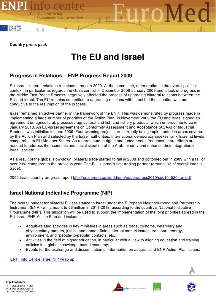 Country press pack                                    The EU and IsraelProgress in Relations – ENP Progress Report 2009EU-...