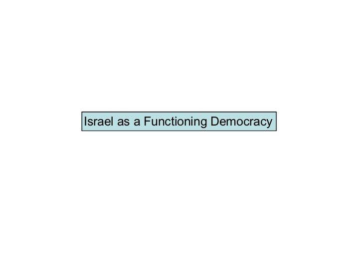 Israel as a Functioning Democracy