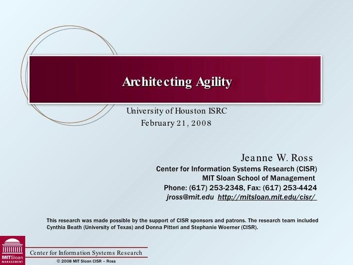 Isrc Architectingfor Agility J.Ross
