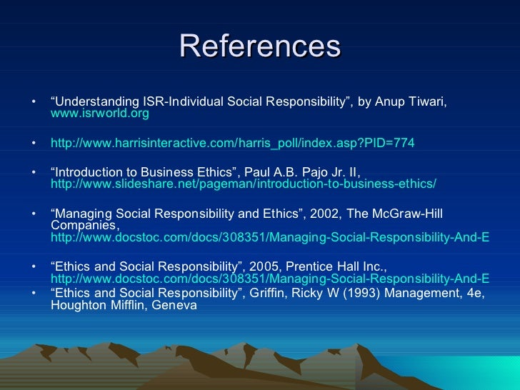 ethics and social responsibility philosophy essay Free essay: ethics and social responsibilities randall blow phl/320 july 14, 2016 lela dennis ethics and social responsibility responsibility is an act.