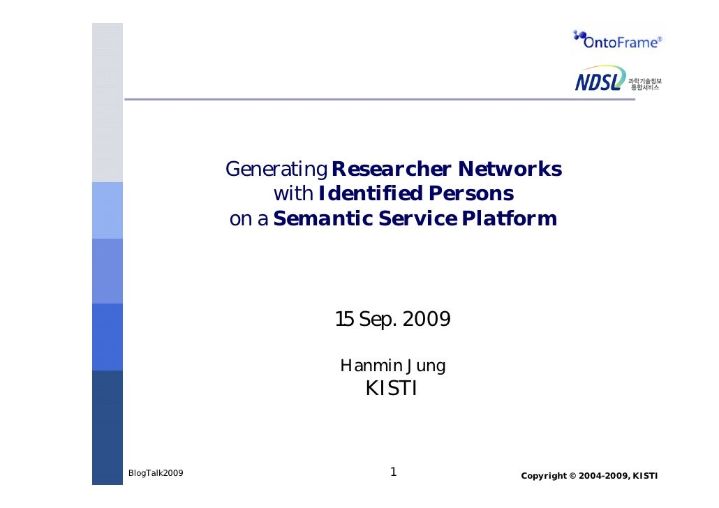 Generating Researcher Networks with Identified Persons on a Semantic Service Platform
