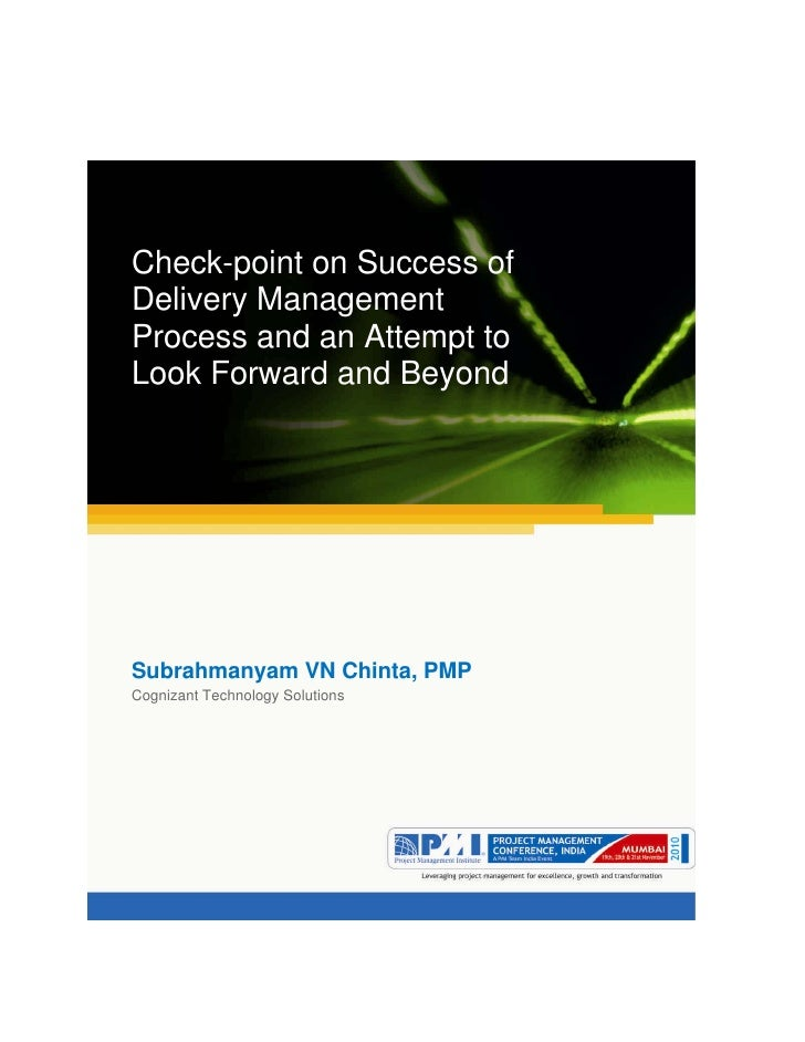 Aum gam ganapataye namya.Check-point on Success ofDelivery ManagementProcess and an Attempt toLook Forward and BeyondSubra...