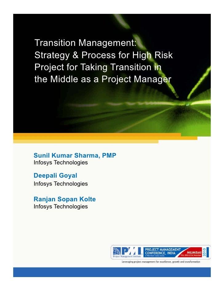 7Aum gam ganapataye namya.Transition Management: Transition Management:Strategy & Process for High Risk Strategy & Process...