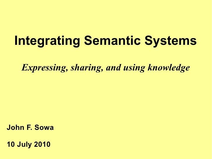 Integrating Semantic Systems