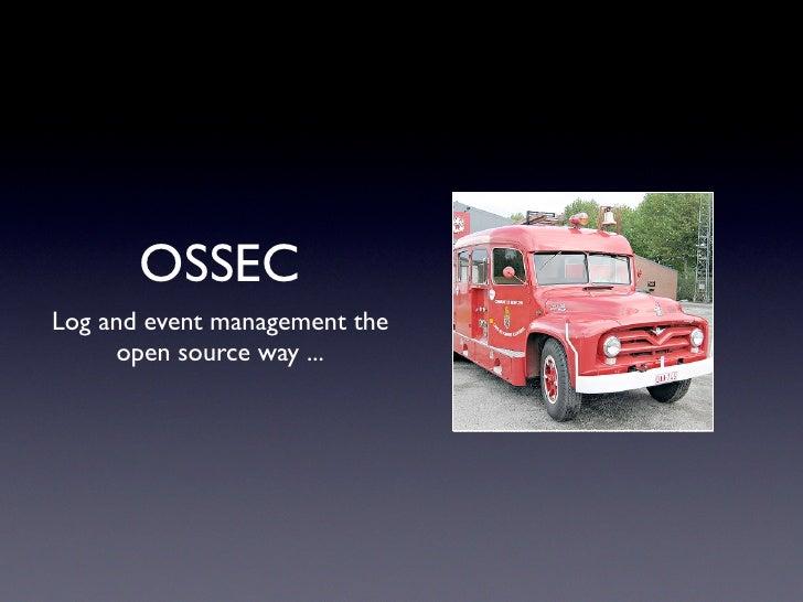 OSSEC @ ISSA Jan 21st 2010
