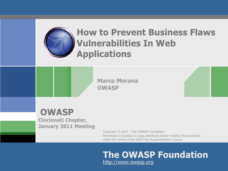 Analysis and Risk Mitigation of Business Logic Attacks Marco Morana OWASP ISSA Info Security Conference Louisville, KY Oct...