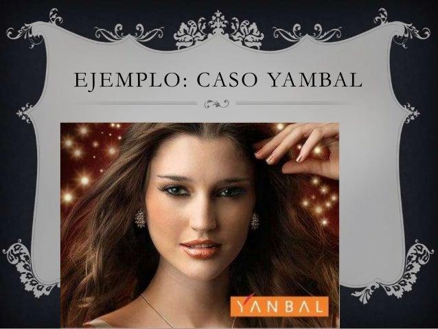 EJEMPLO: CASO YAMBAL