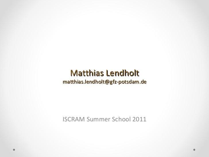 ISS2011 Lendholt PhD Topic