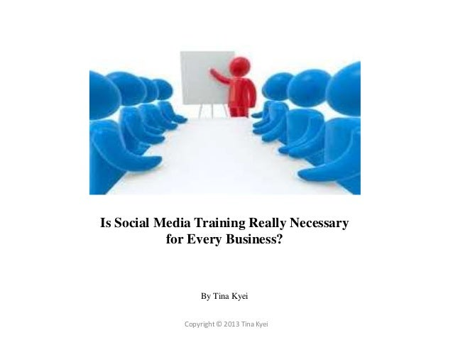 Is social media training really necessary for every business