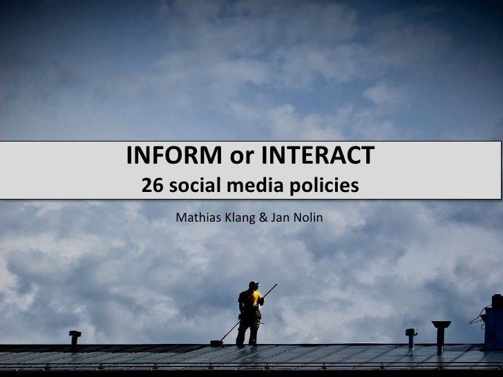 Informor Interact26 social media policies<br />Mathias Klang & Jan Nolin<br />