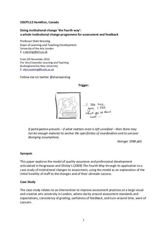 ISSOTL12 Hamilton, CanadaDoing institutional change 'the fourth way':a whole institutional change programme for assessment...