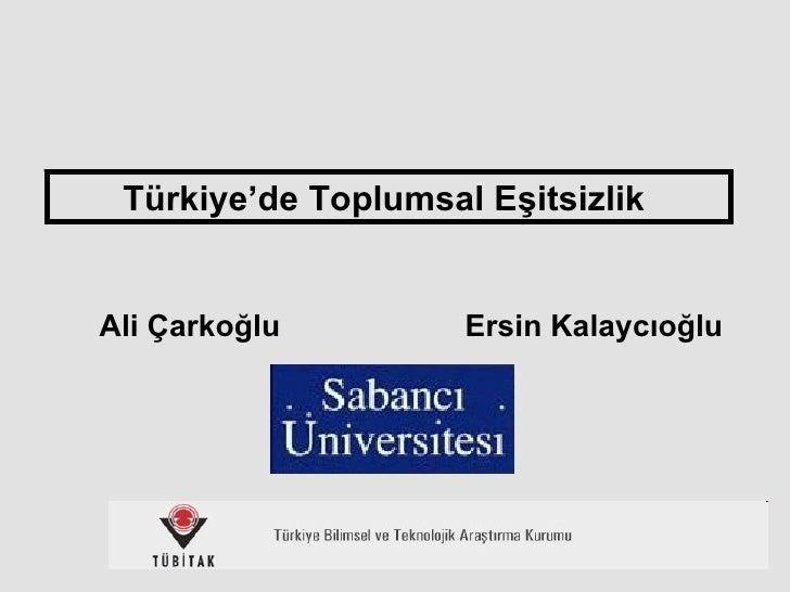 Ali Çarkoğlu Türkiye'de Toplumsal Eşitsizlik   Ersin Kalaycıoğlu