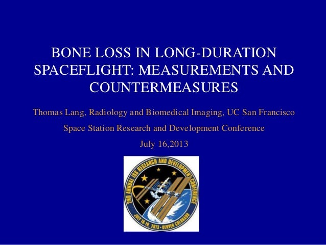 Bone Loss in Long-Duration Spaceflight: Measurements and Countermeasures