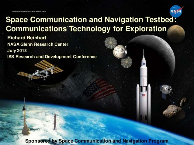 National Aeronautics and Space Administration Space Communication and Navigation Testbed: Communications Technology for Ex...
