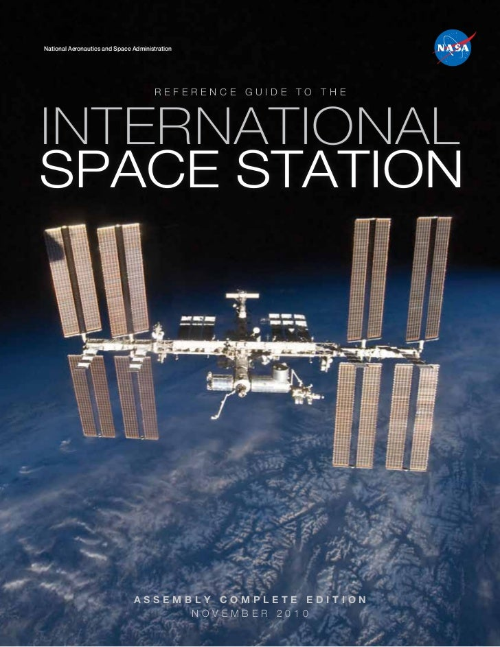 National Aeronautics and Space Administration                                      REFERENCE GUIDE TO THEINTERNATIONALSPAC...