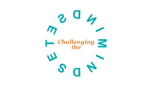 Challenging the