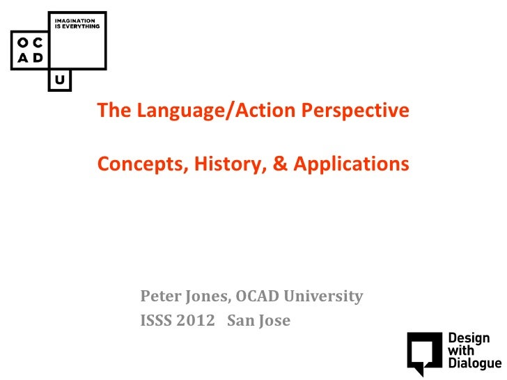 The Language/Action Perspective          PAIN CONSULTConcepts, History, & Applications     Concept design workshop    Pete...