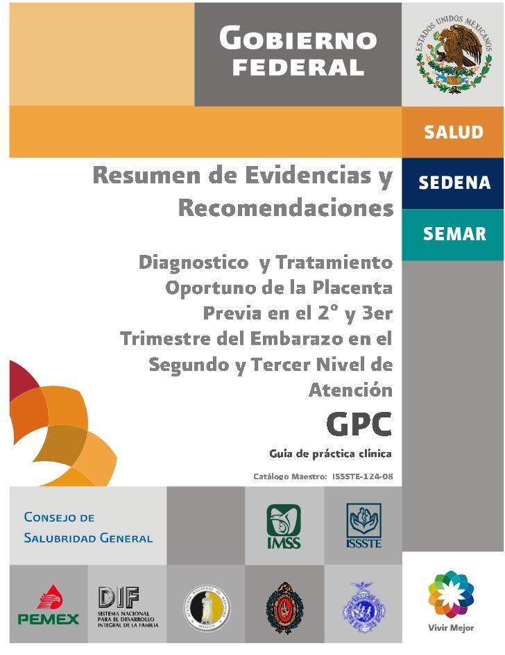 Médicos Gener ales, f amiliares y Gineco-Obstetras                     0440 Placenta Prev ia con Especif icaciones sin Hem...