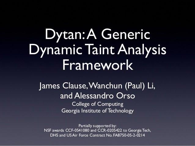 Dytan: A Generic Dynamic Taint Analysis Framework (ISSTA 2007)