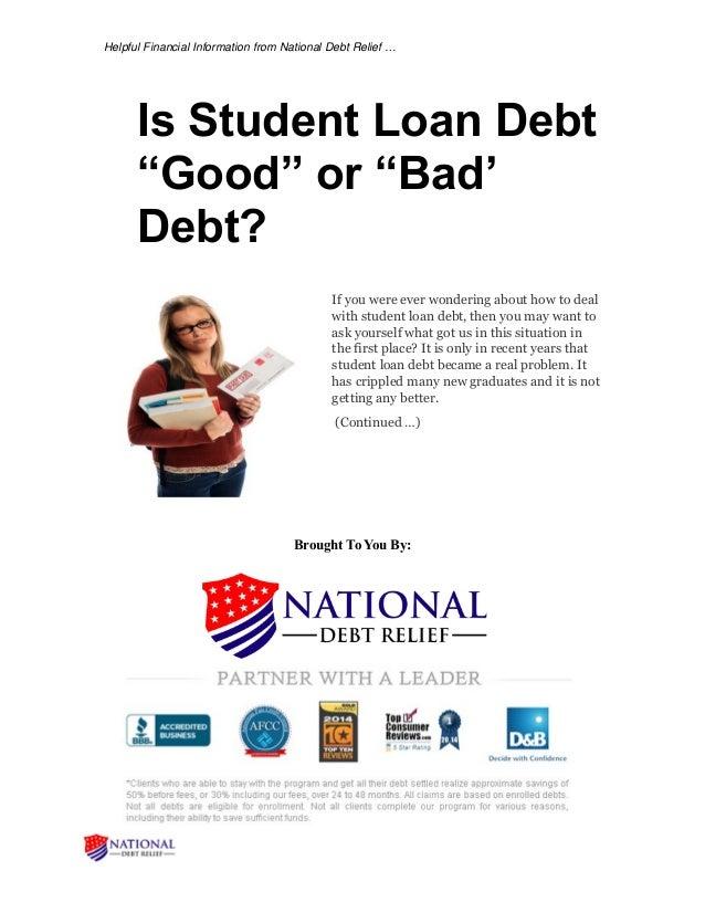 "Is student loan debt ""good"" or ""bad' debt"