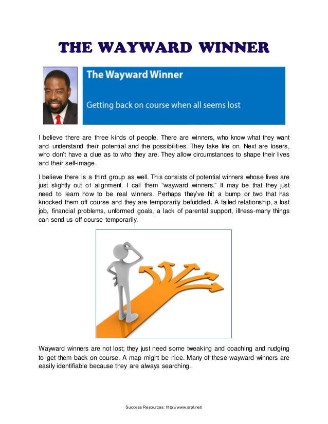 The Wayward Winner | Is Success Resources Scam