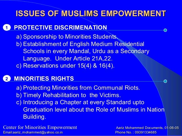 ISSUES OF MUSLIMS EMPOWERMENTISSUES OF MUSLIMS EMPOWERMENT PROTECTIVE DISCRIMENATION1 Center for Minorities Empowerment Aa...