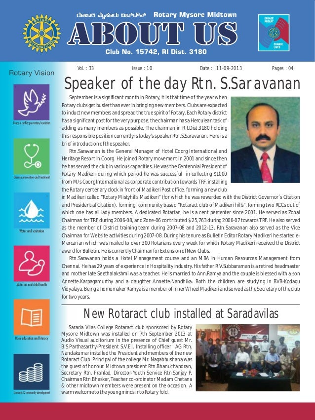 Issue : 10Vol. : 33 11-09-2013Date : Pages : 04 Speaker of the day Rtn. S.Saravanan September is a significant month in Ro...