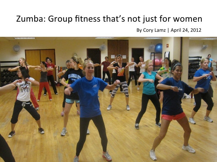 Zumba: Group fitness that's not just for women