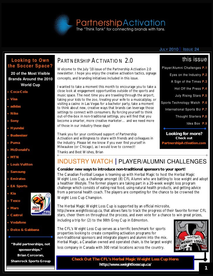 JULY 2010     ISSUE 24    Looking to Own             PARTNERSHIP ACTIVATION 2.0                                           ...