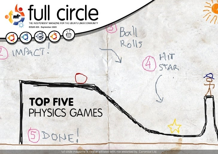 full circle ISSUE #29 - September 2009     TOP FIVE PHYSICS GAMES                                full circle magazine #29 ...