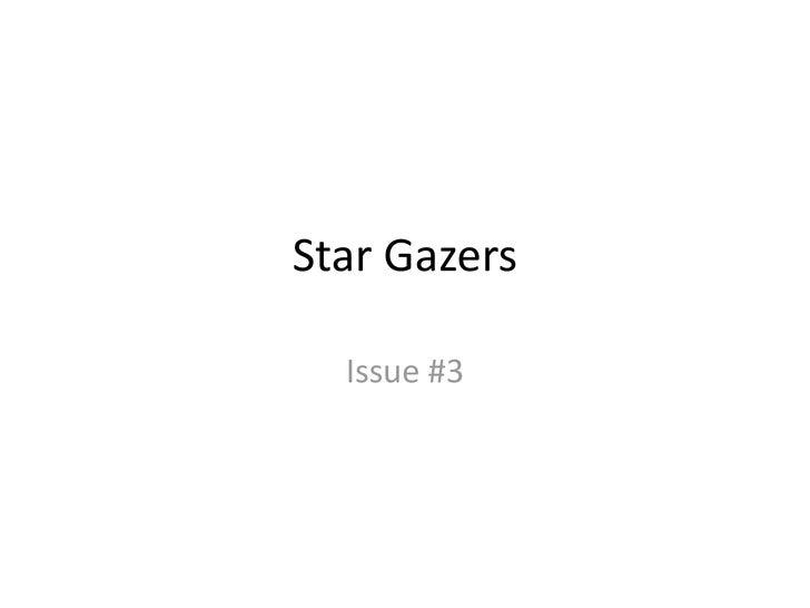 Star Gazers <br />Issue #3<br />