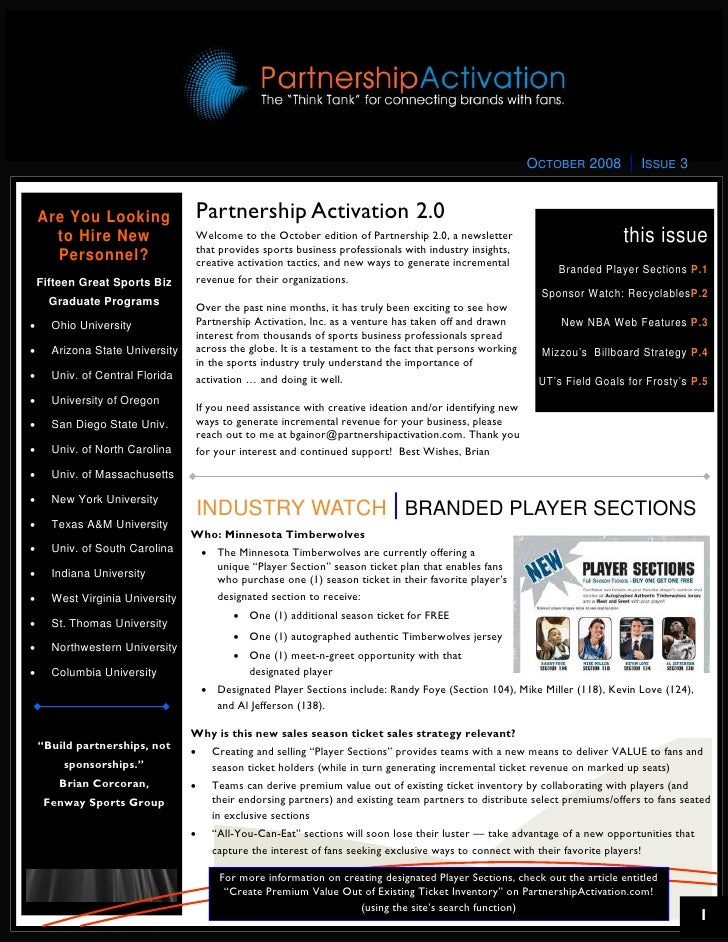 OCTOBER 2008        ISSUE 3       Are You Looking               Partnership Activation 2.0       to Hire New              ...