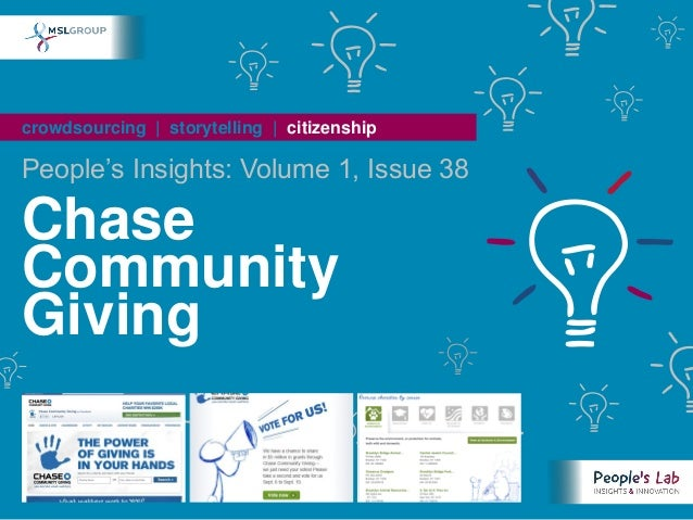 "crowdsourcing | storytelling | citizenshipPeople""s Insights: Volume 1, Issue 38ChaseCommunityGiving"