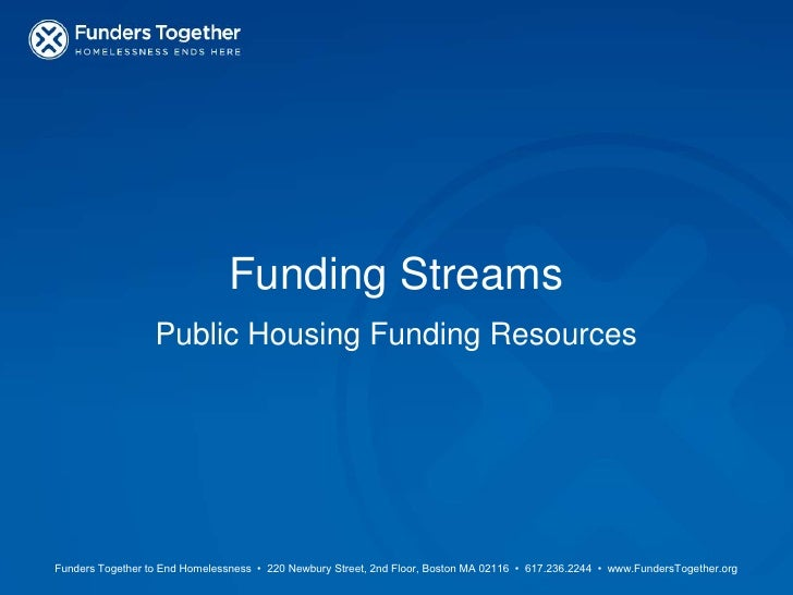 Funding Streams<br />Public Housing Funding Resources<br />