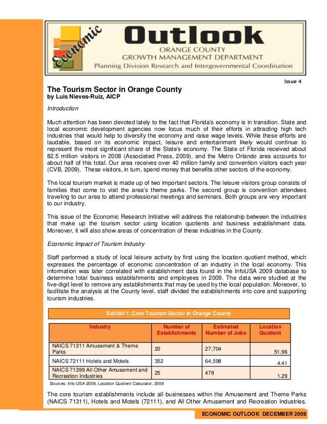 Issue 4The Tourism Sector in Orange Countyby Luis Nieves-Ruiz, AICPIntroductionMuch attention has been devoted lately to t...