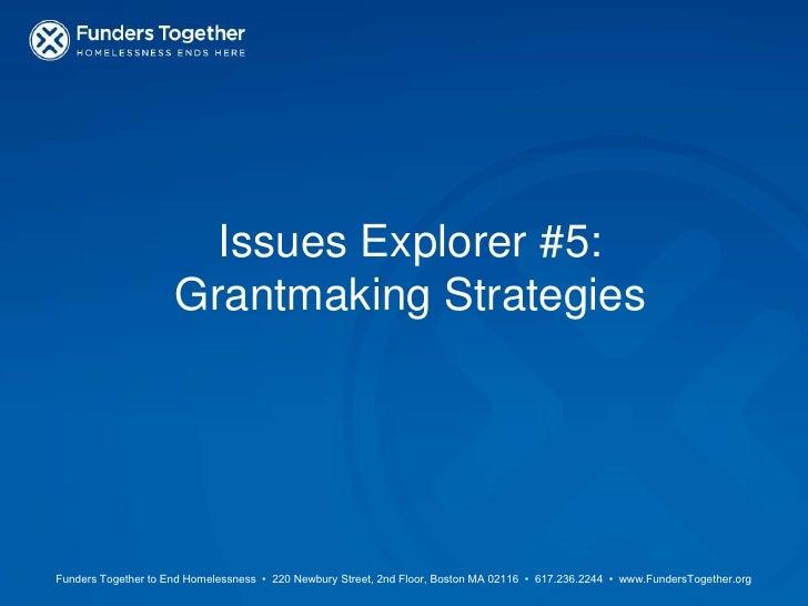 Issues Explorer #5:Grantmaking Strategies<br />