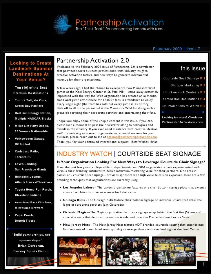 FEBRUARY 2009          ISSUE 7   Looking to Create                  Partnership Activation 2.0                            ...