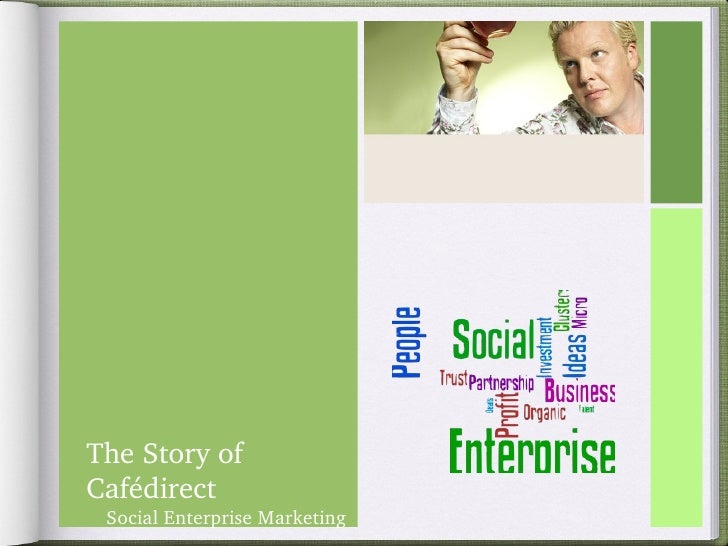 The Story of Cafédirect Social Enterprise Marketing